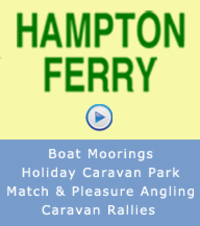 We seventy privately-owned modern holiday caravans spread across a beautiful riverside site. Hampton Ferry has year round boat moorings, we also cater for Caravan Rallies. Plus are one of the oldest fisheries in the country, deserves its title as the Mecca of Match Angling.